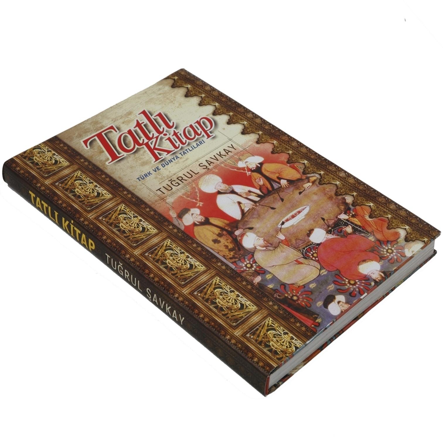 Tatlı Kitap Türk Ve Dünya Tatlıları